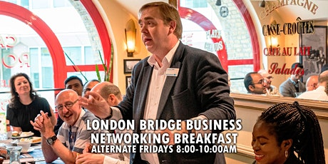 Business Networking Breakfast | London Bridge | GROW YOUR BUSINESS TODAY tickets