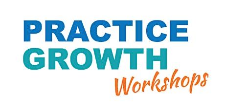 Practice Growth Workshop | London tickets