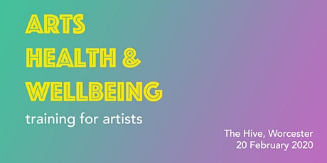 Arts, Health & Wellbeing Training tickets