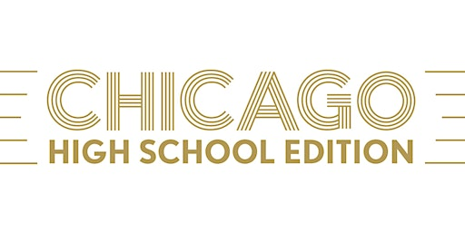RGS PRESENTS CHICAGO THE MUSICAL (HIGH SCHOOL EDITION)