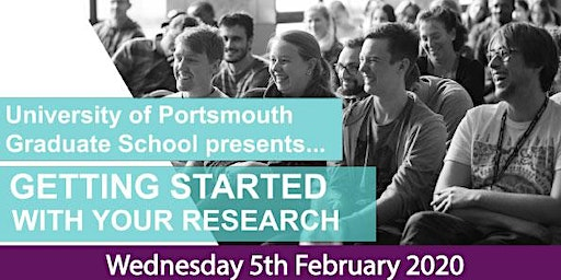 The Graduate School- Getting started with your Research: Postgraduate Research Student Induction