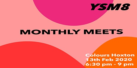 YSM8 Monthly Meets tickets
