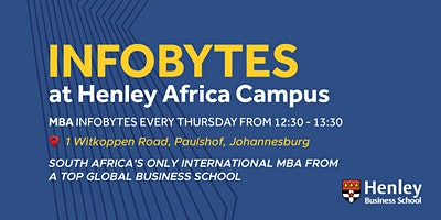 THE International MBA - InfoBytes | #HenleyAfrica