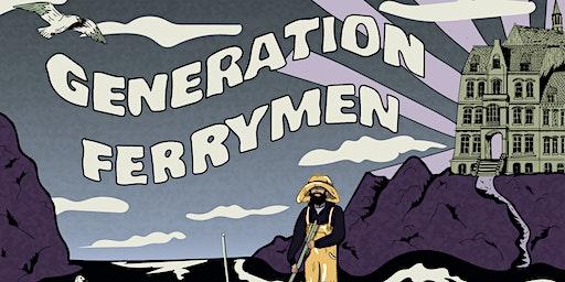 Generation Ferrymen