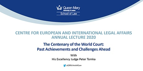 The Centenary of the World Court: Past Achievements and Challenges Ahead tickets