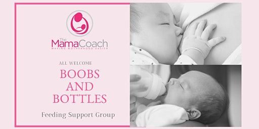 Boobs and Bottles: Feeding Support Group
