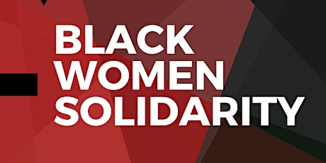Black Women Solidarity tickets