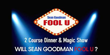Sean Goodman Fool U Dinner and Magic Show tickets