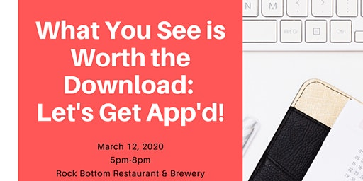 Lets Get App'd - What you see is worth the download