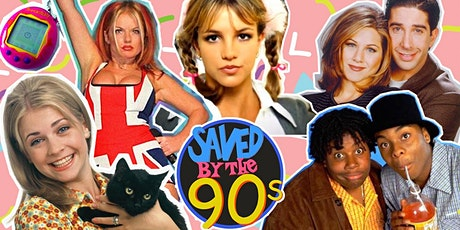 Saved By The 90s - Dublin tickets