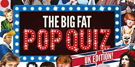 Big Fat Pop Quiz - UK Edition tickets