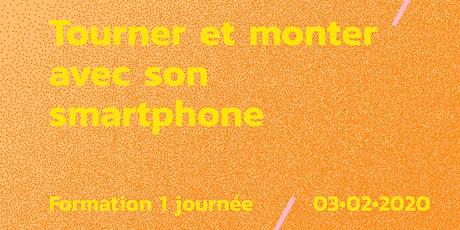 Formation // Tourner & monter avec son smartphone entradas