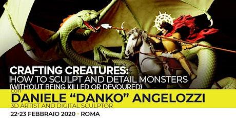 Workshop Digital Sculting - Crafting Creatures biglietti