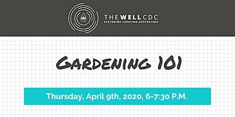 Home Maintenance Class: Gardening 101 tickets