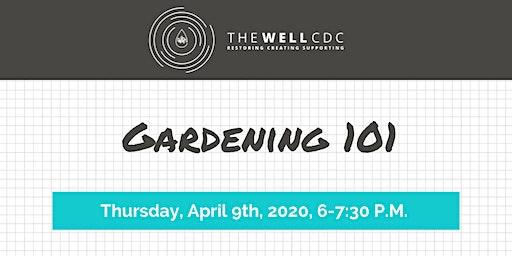 Home Maintenance Class: Gardening 101