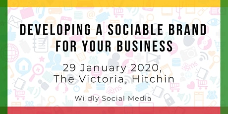 Developing a Sociable Brand for your Business tickets