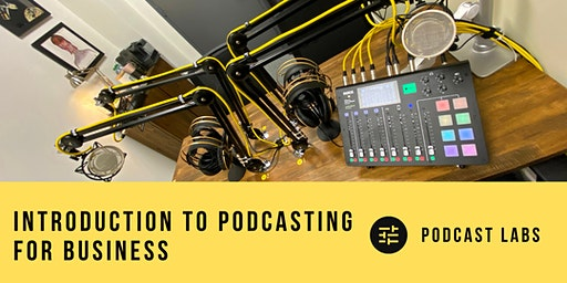 Introduction to Podcasting for Business