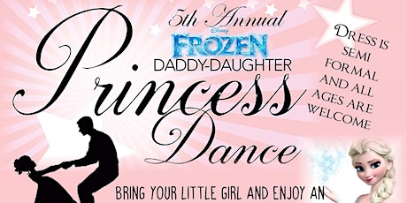 """5th Annual Daddy Daughter """"Frozen"""" Princess Ball tickets"""