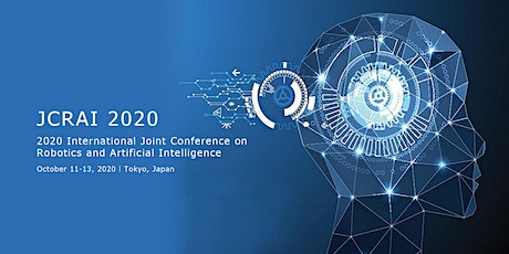Conference on Robotics and Artificial Intelligence (JCRAI 2020) tickets