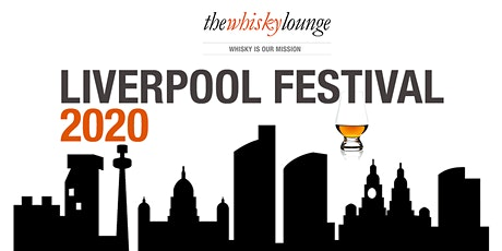 Liverpool Whisky Festival 2020 tickets