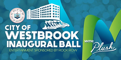 City of Westbrook Inaugural Ball