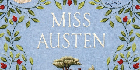 Miss Austen: Gill Hornby in conversation with Helena Kelly tickets