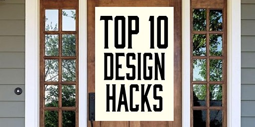 Top  10  Design Hacks To Increase  Your  Curb  Appeal