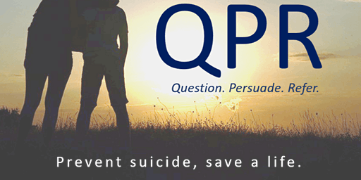 Question, Persuade, Refer (QPR) Gatekeeper Training for Suicide Prevention