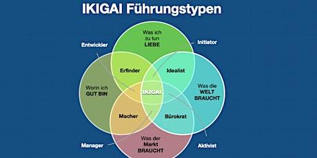 Erfinden Sie sich als Führungspersönlichkeit neu mittels IKIGAI Tickets