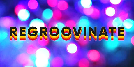 Groove your way into the new decade - Regroovinate 23/01/20 tickets