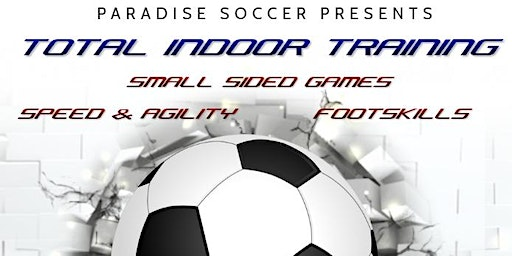 Paradise Soccer Total Indoor Training