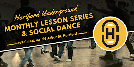 Hartford Underground: January 2020 Lesson & Social Dance