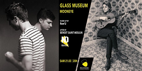 GLASS MUSEUM +MOONEYE billets