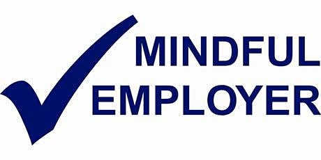 Swindon Mindful Employer Network - Consistent Approach to Leadership - Promoting Good Work Life Balance