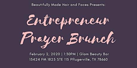 Entrepreneur Prayer Brunch tickets