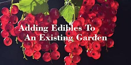 Adding Edibles To An Existing Garden tickets