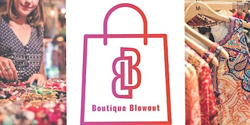 Boutique Blowout!
