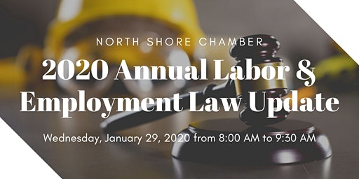 Wednesday, January 29th - 2020 Annual Labor & Employment Law Update