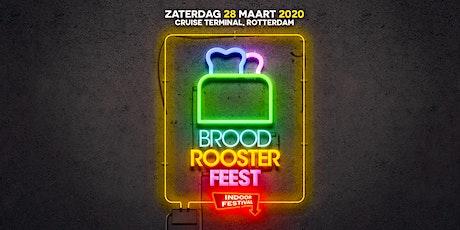 Broodroosterfeest - Indoor festival tickets