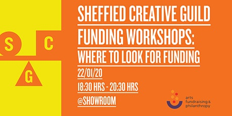 Sheffield Creative Guild Funding Workshops: Where to look for funding tickets
