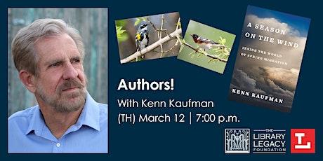Authors! with Kenn Kaufman tickets