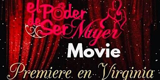Premier Movie El Poder de Ser Mujer