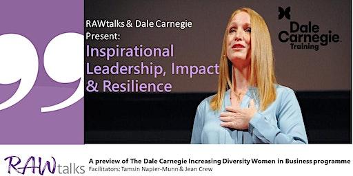 Inspirational Leadership, Impact & Resilience