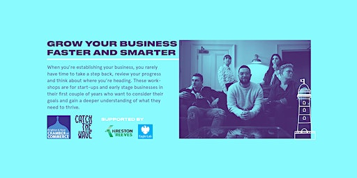 Grow your business faster and smarter, 5 March - Catch the Wave