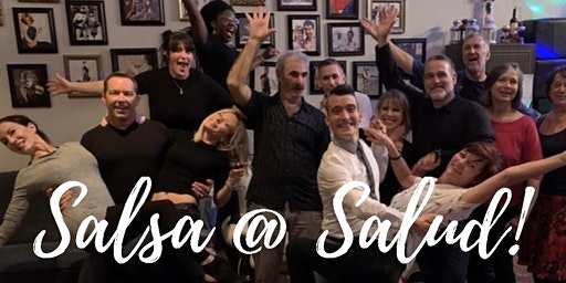 Salsa @ Salud! Learn to Dance in 2020!