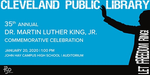 Cleveland Public Library Reverend Dr. Martin Luther King, Jr.  Celebration