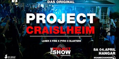 Project Crailsheim - Die größte Hausparty der Region ! Das Original! Tickets