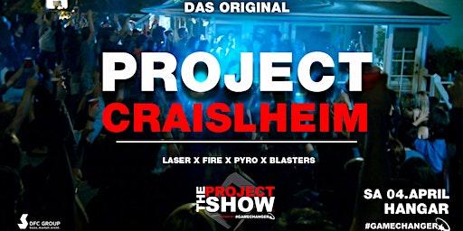Project Crailsheim - Die größte Hausparty der Region ! Das Original!