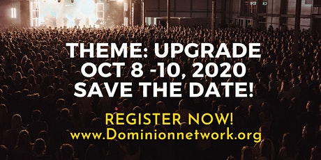 Dominion Network Prophetic & Business Conference 2020. Theme: Upgrade tickets