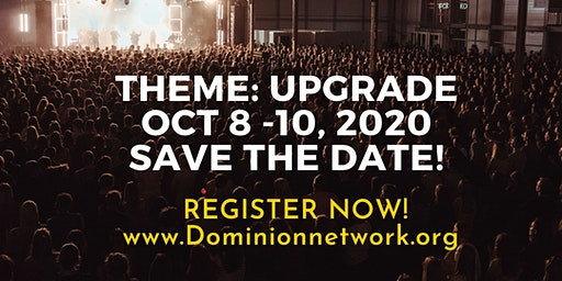 Dominion Network Prophetic & Business Conference 2020. Theme: Upgrade